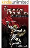 The Centurion Chronicles