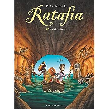 Ratafia - Tome 02: Un zèle imbécile