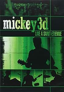 Mickey 3D : Live à Saint Etienne