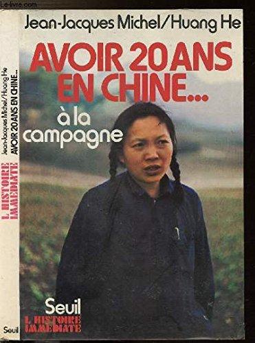 Avoir 20 ans en Chine- à la campagne