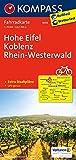 KOMPASS Fahrradkarte Hohe Eifel, Koblenz, Rhein-Westerwald: Fahrradkarte. GPS-genau. 1:70000: Fietskaart 1:70 000 (KOMPASS-Fahrradkarten Deutschland, Band 3059)