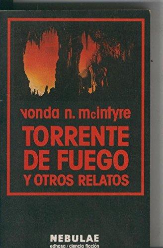 Torrente De Fuego Y Otros Relatos