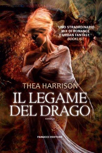 Il legame del drago (Fanucci Narrativa) (Italian Edition)