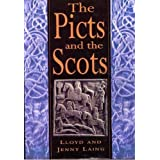 The Picts and the Scots by Lloyd Laing (1993-02-02)