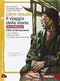 Libro visuale il viaggio della storia. Per la Scuola media. Con e-book. Con espansione online: 3