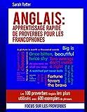 Telecharger Livres Anglais Apprentissage Rapide de Proverbes pour les Francophones Les 100 proverbes Anglais les plus utilises avec 600 exemples de phrases (PDF,EPUB,MOBI) gratuits en Francaise