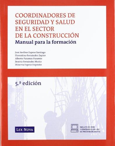 [EPUB] Coordinadores de seguridad y salud en el sector de la construccion. manual para la formacion (monografía)