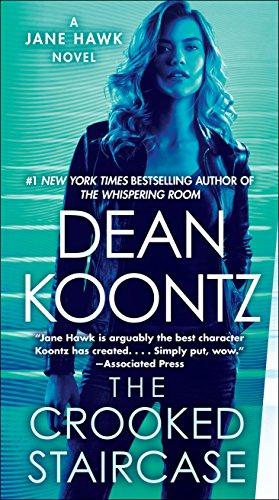 The Crooked Staircase: A Jane Hawk Novel par Dean Koontz