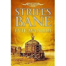 Strife's Bane: Shattered Kingdoms: Book 3