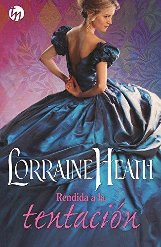 Rendida a la tentación (Top Novel) por Lorraine Heath