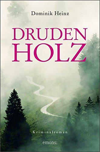 Heinz, Dominik: Drudenholz