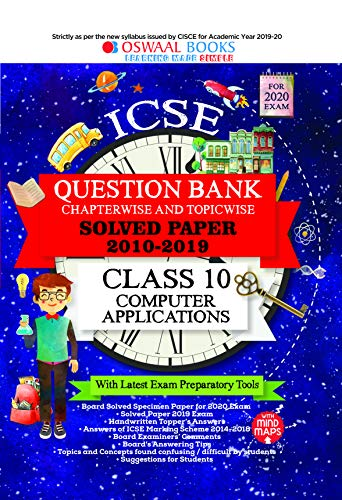 Oswaal ICSE Question Bank Class 10 Computer Applications Chapterwise & Topicwise (For March 2020 Exam)