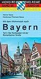 Mit dem Wohnmobil nach Bayern: Teil 3: Der Nordwesten (Womo-Reihe)