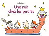 Une nuit chez les pirates | Doray, Malika (1974-....). Auteur