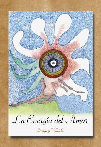 La Energía del Amor por Margary Villar García