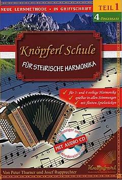 Knoepferl Schule fuer Steirische Harmonika 1 (4 Fingersatz)