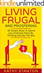 Living Frugal And Prospering: 50 Simp...
