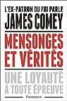Mensonges et vérités par Comey