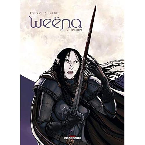 Weëna, tome 2 : Épreuve
