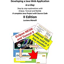 Developing a Java Web Application in a Day: Step by step explanations with  Eclipse, Tomcat, MySQL - A complete Java Project with Source Code