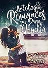 Antología Romances Que Dejan Huella par Númenessë