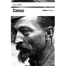 Los justos (El Libro De Bolsillo - Bibliotecas De Autor - Biblioteca Camus)