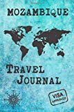 Mozambique Travel Journal: Notebook 120 Pages lined 6x9 Vacation Trip Planner Travel Diary Farewell Gift Holiday Planner
