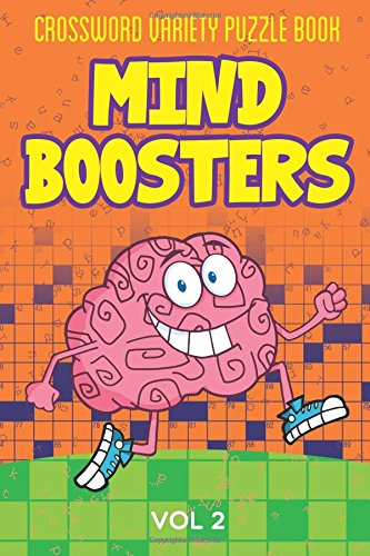 Crossword Variety Puzzle Book: Mind Boosters Vol 2
