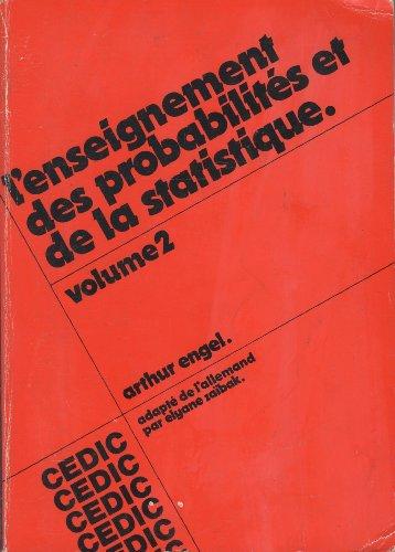 L'enseignement des probabilités et de la statistique, Volume 2