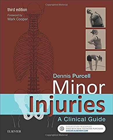 Minor Injuries: A Clinical Guide, 3e