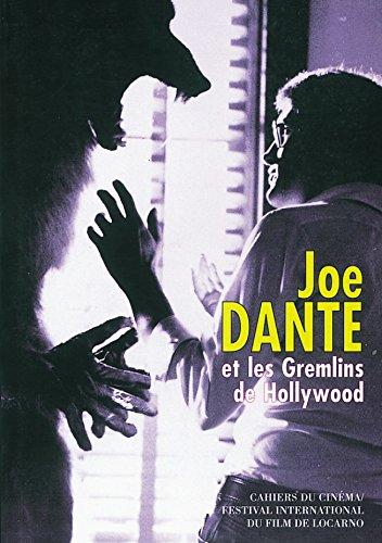 Joe dante et les Gremlins de hollywood