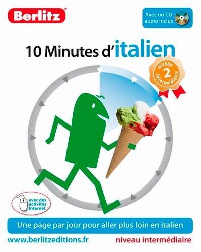 10 minutes d'Italien - niveau intermédiaire (1CD audio) par Berlitz