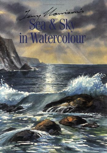 Terry Harrison's Sea and Sky in Watercolour by Terry Harrison (2007-04-04)