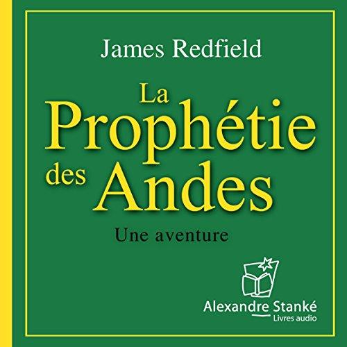 La prophétie des Andes (La prophétie d...