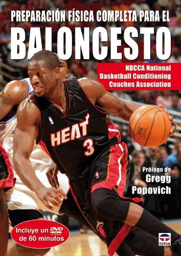 Preparación Física Completa Para el Baloncesto. Libro+Dvd (En Forma / in Shape) por Gregg Popovich