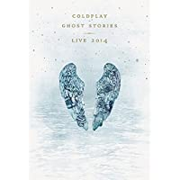 Coldplay - Ghost Stories/Live 2014