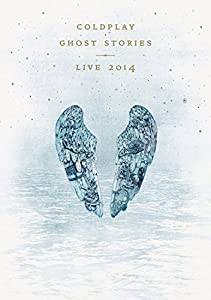 Coldplay - Ghost Stories - Live 2014