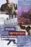 Inside Terrorism Revised and Expanded Edition (Columbia Studies in Terrorism and Irregular Warfare)
