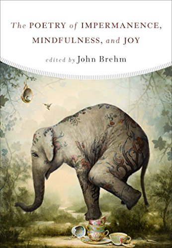 The Poetry of Impermanence, Mindfulness, and Joy (English Edition)