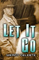 Let it Go by Mercy Celeste (2014-09-23)