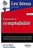 Premiers pas en comptabilité / Jean-Guy Degos,... Stéphane Ouvrard,... | Degos, Jean-Guy. auteur