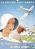 Werbeplakate des frühen 20. Jahrhunderts (Wandkalender 2016 DIN A3 hoch): Die Ästhetik der Werbung (Monatskalender, 14 Seiten) (CALVENDO Kunst)