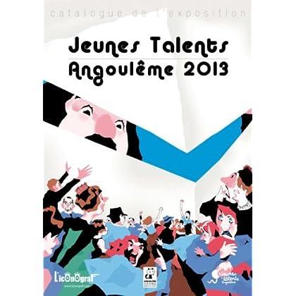 Jeunes talents Angoulême 2013: Catalogue de l'exposition