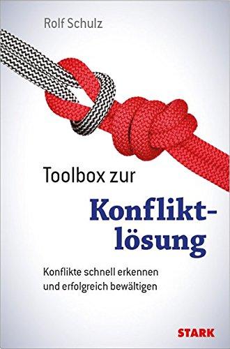 STARK Rolf Schulz: Toolbox zur Konfliktlösung