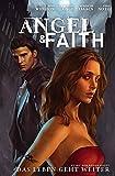 Angel & Faith, Bd. 1: Das Leben geht weiter