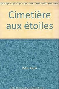 """Afficher """"Cimetière aux étoiles"""""""