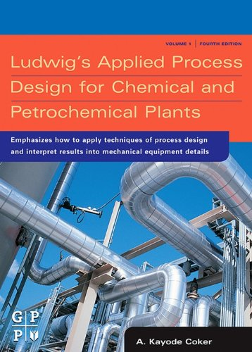 Download Ludwig's Applied Process Design for Chemical and by