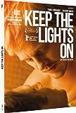 Keep the lights on   Sachs, Ira (1965-....). Metteur en scène ou réalisateur. Scénariste