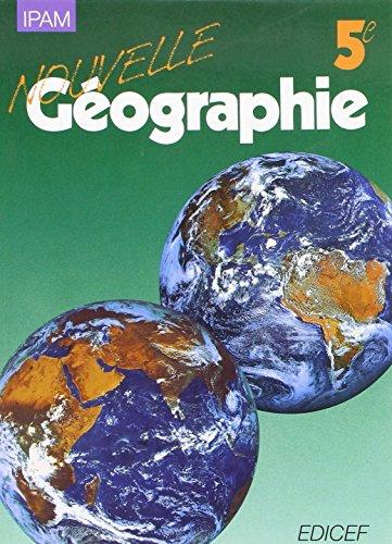 Nouvelle géographie, 5e par Collectif