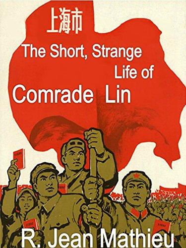 The Short, Strange Life of Comrade Lin (English (Ragazzi Jean Shorts)